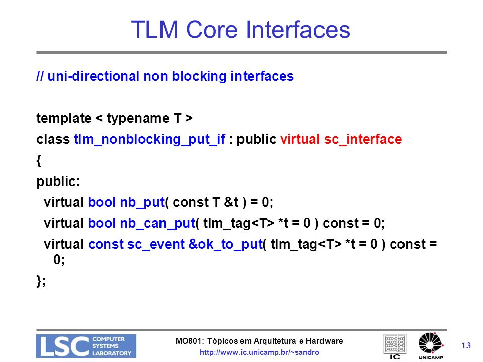 TLM Core Interfaces // uni-directional non blocking interfaces