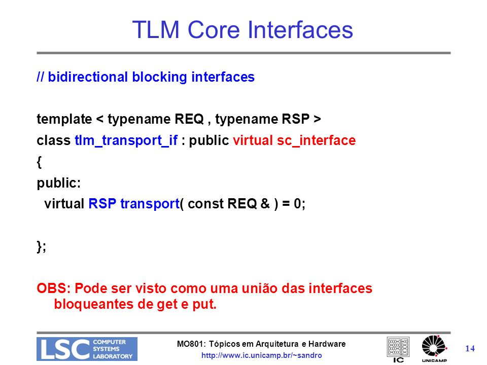 TLM Core Interfaces // bidirectional blocking interfaces