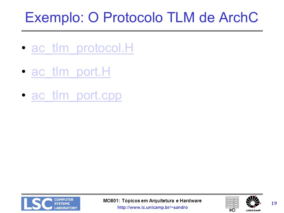 Exemplo: O Protocolo TLM de ArchC