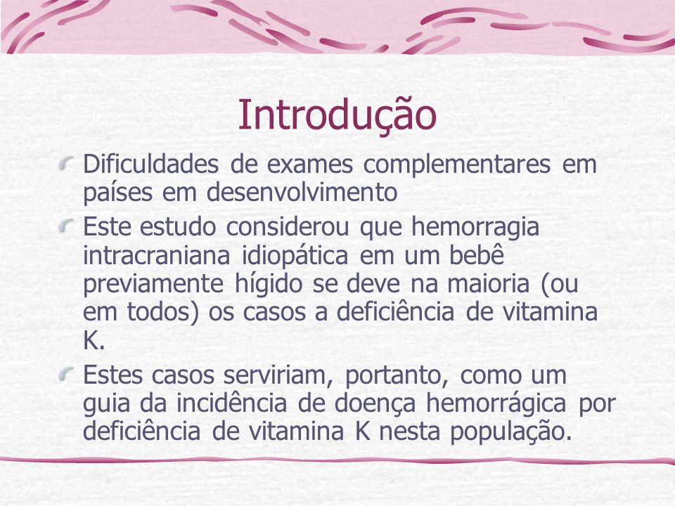IntroduçãoDificuldades de exames complementares em países em desenvolvimento.