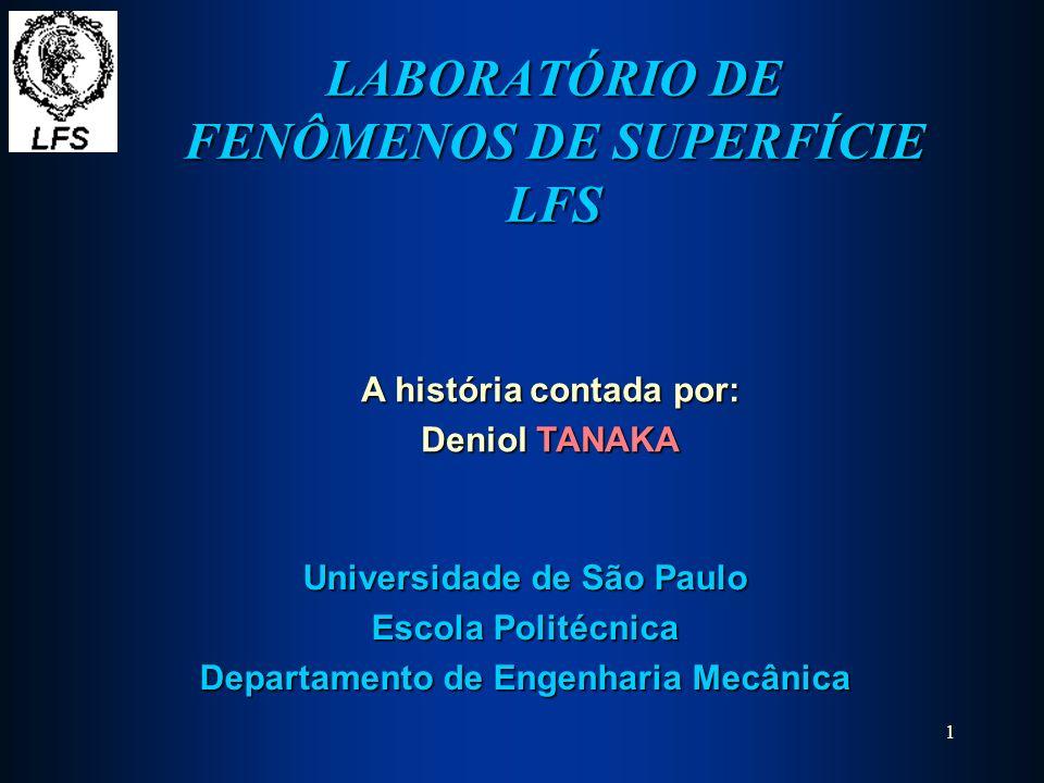 LABORATÓRIO DE FENÔMENOS DE SUPERFÍCIE LFS