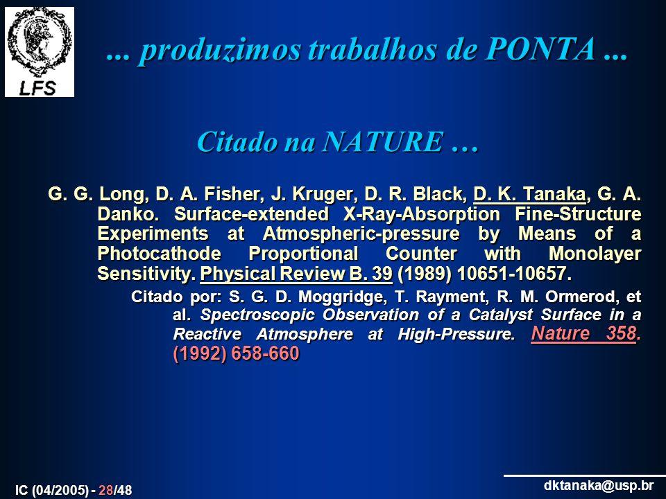 ... produzimos trabalhos de PONTA ...