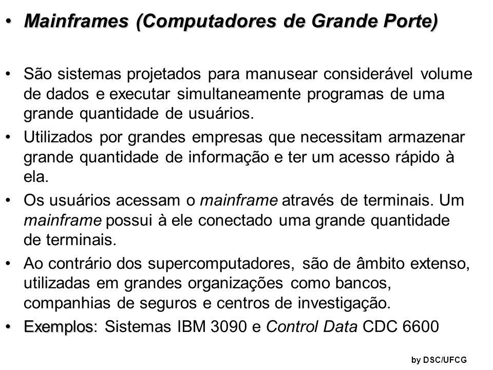 Mainframes (Computadores de Grande Porte)