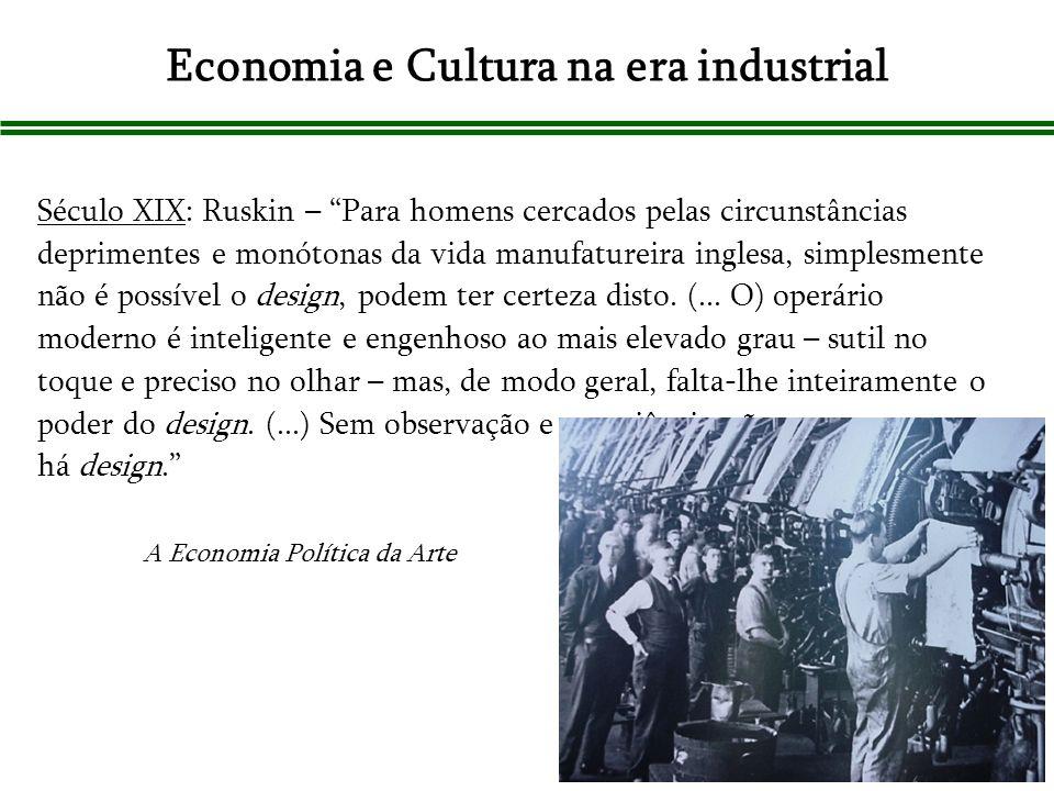 Economia e Cultura na era industrial