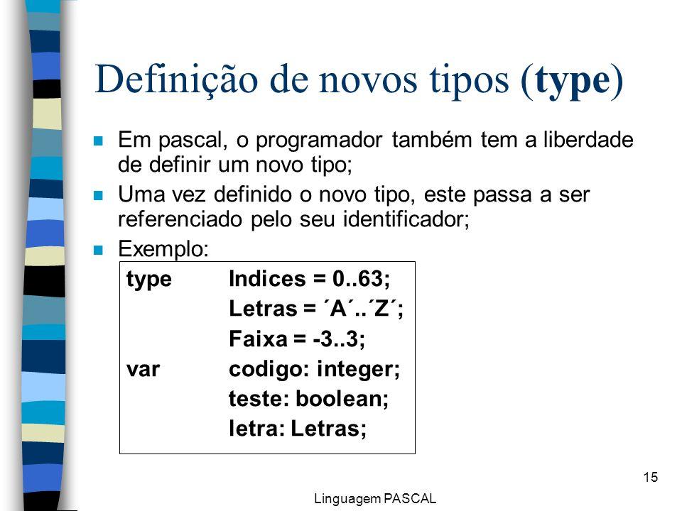 Definição de novos tipos (type)