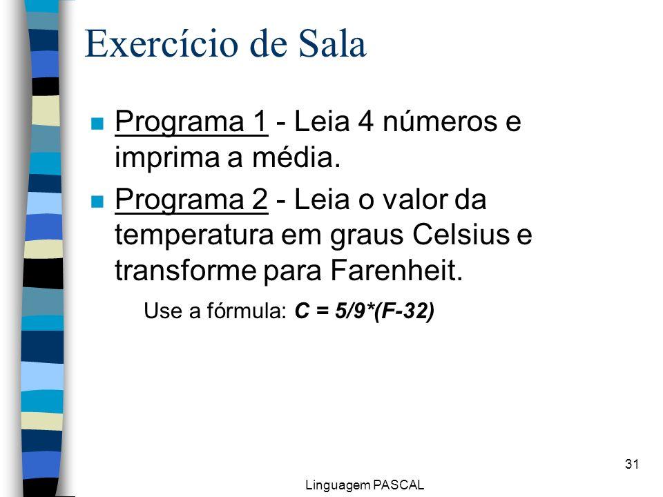 Exercício de Sala Programa 1 - Leia 4 números e imprima a média.