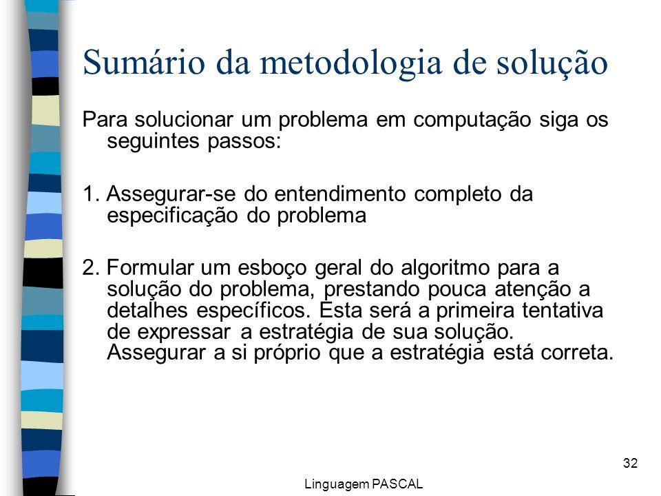 Sumário da metodologia de solução