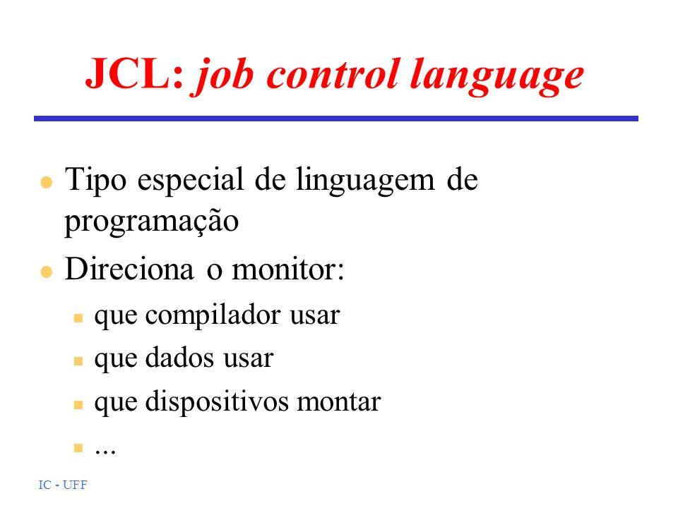 JCL: job control language