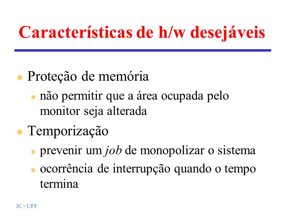 Características de h/w desejáveis
