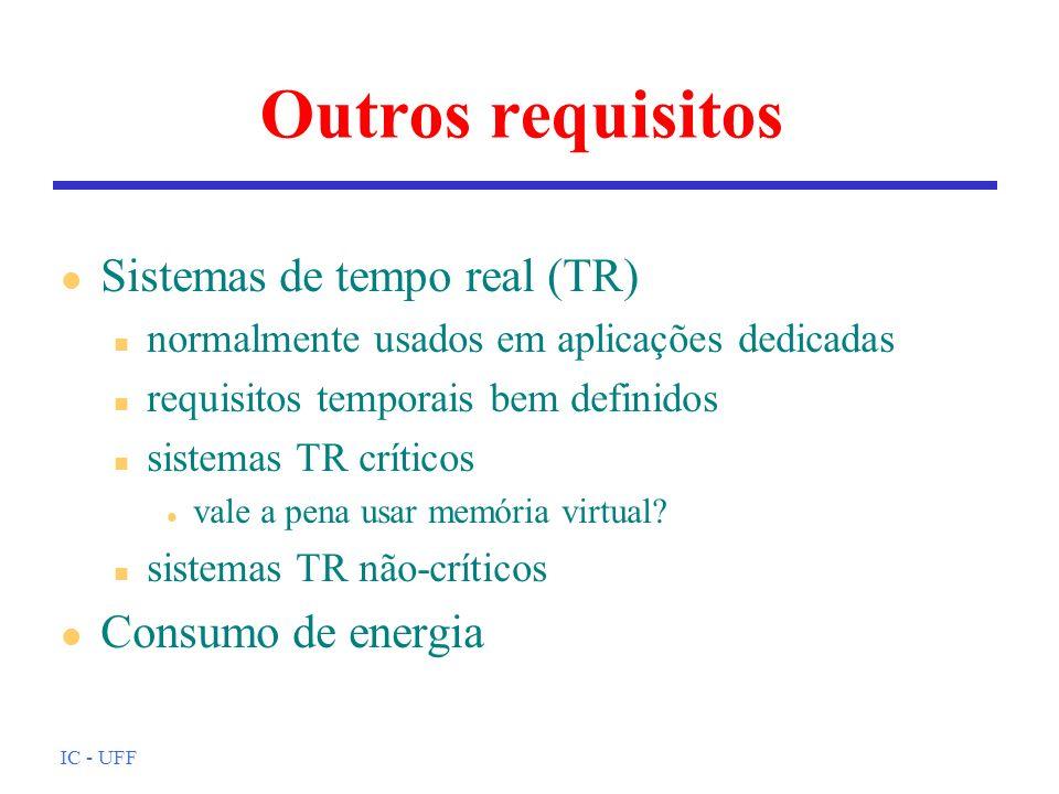 Outros requisitos Sistemas de tempo real (TR) Consumo de energia