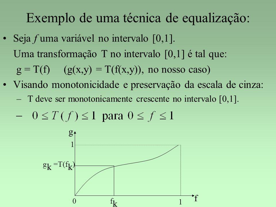 Exemplo de uma técnica de equalização: