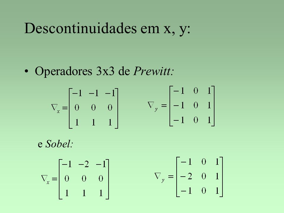 Descontinuidades em x, y: