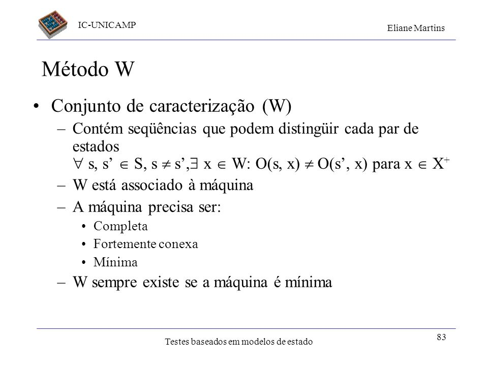 Método W Conjunto de caracterização (W)