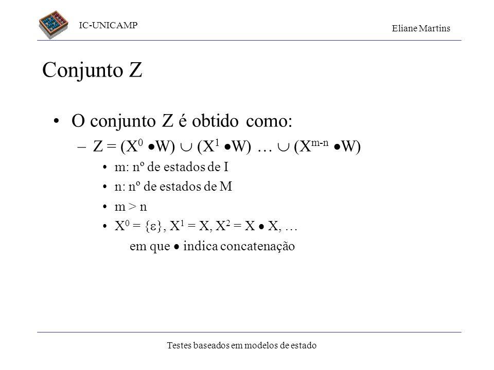 Conjunto Z O conjunto Z é obtido como: