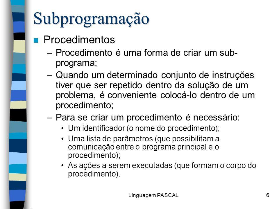 Subprogramação Procedimentos