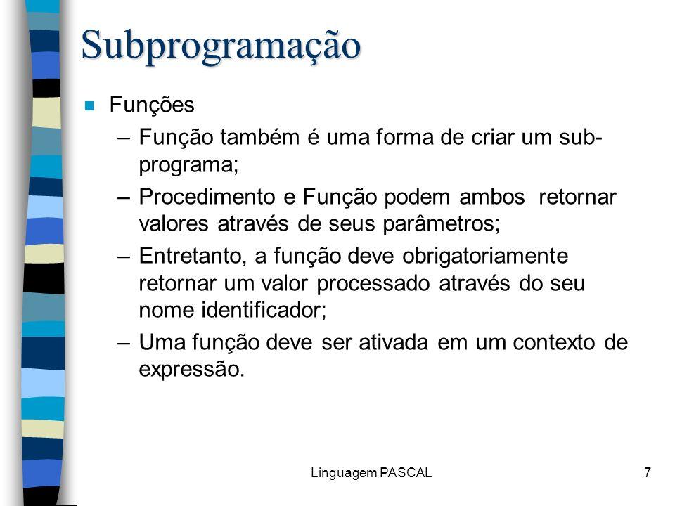 Subprogramação Funções