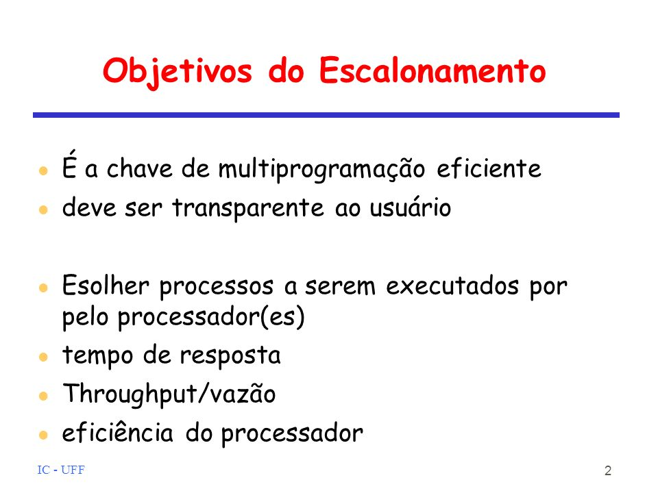 Objetivos do Escalonamento