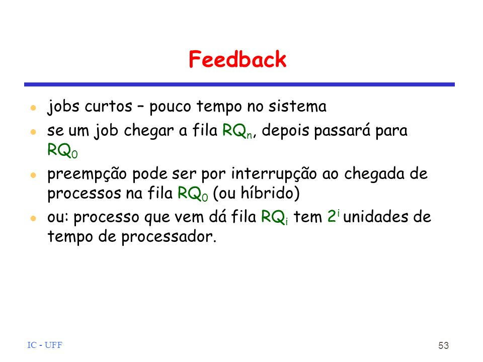 Feedback jobs curtos – pouco tempo no sistema