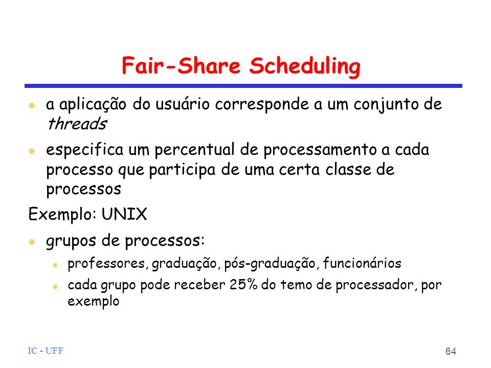 Fair-Share Scheduling