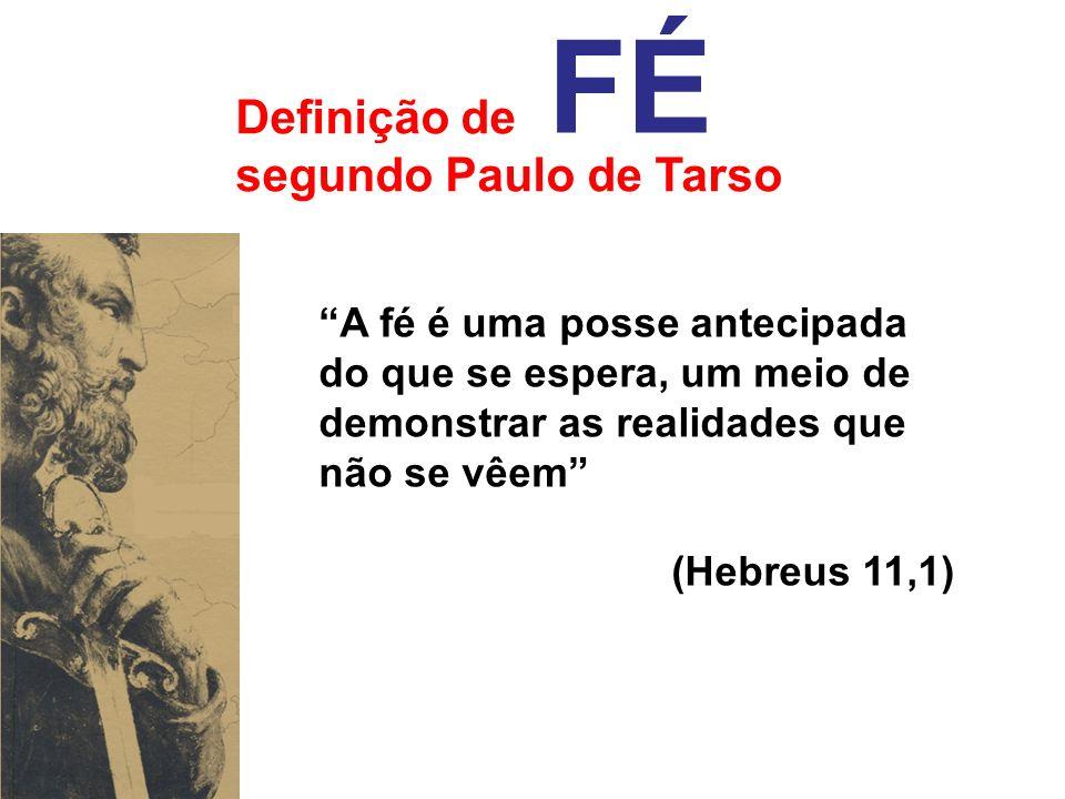 FÉ Definição de segundo Paulo de Tarso