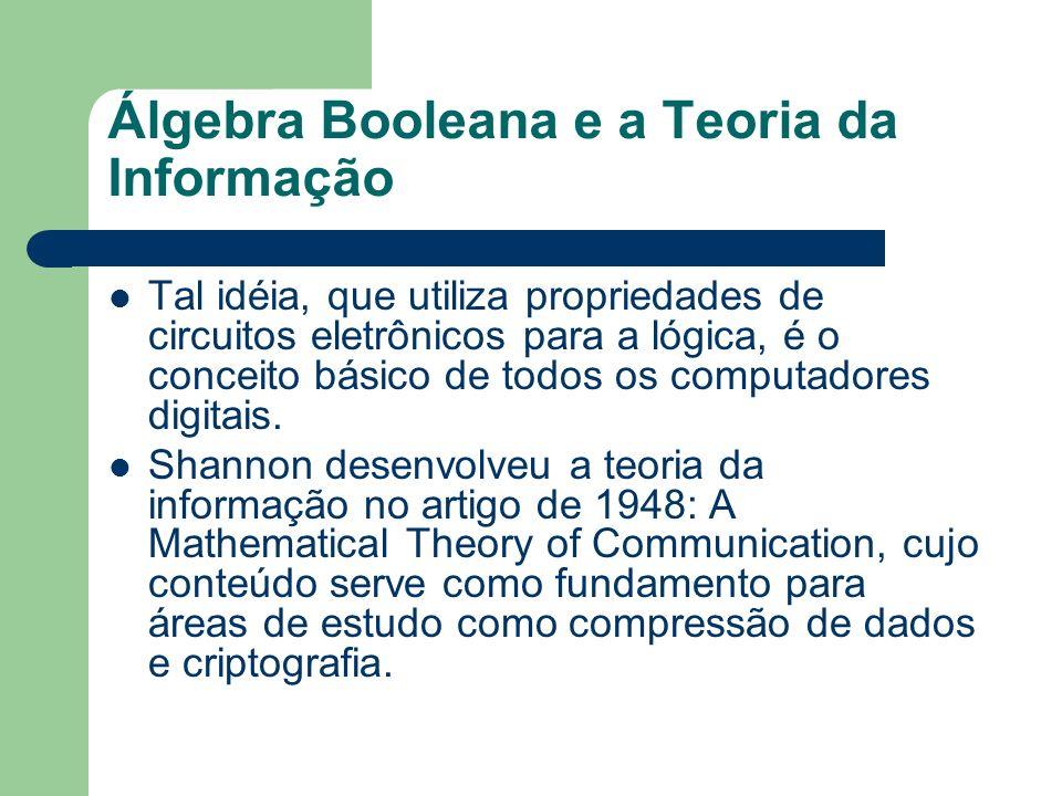 Álgebra Booleana e a Teoria da Informação