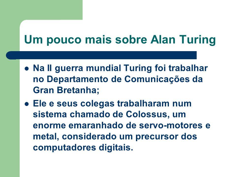 Um pouco mais sobre Alan Turing