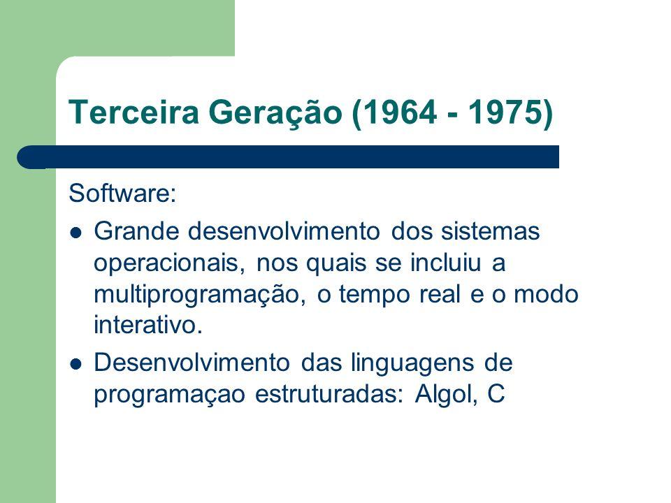 Terceira Geração (1964 - 1975) Software: