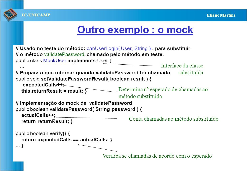 Outro exemplo : o mock Interface da classe substituída