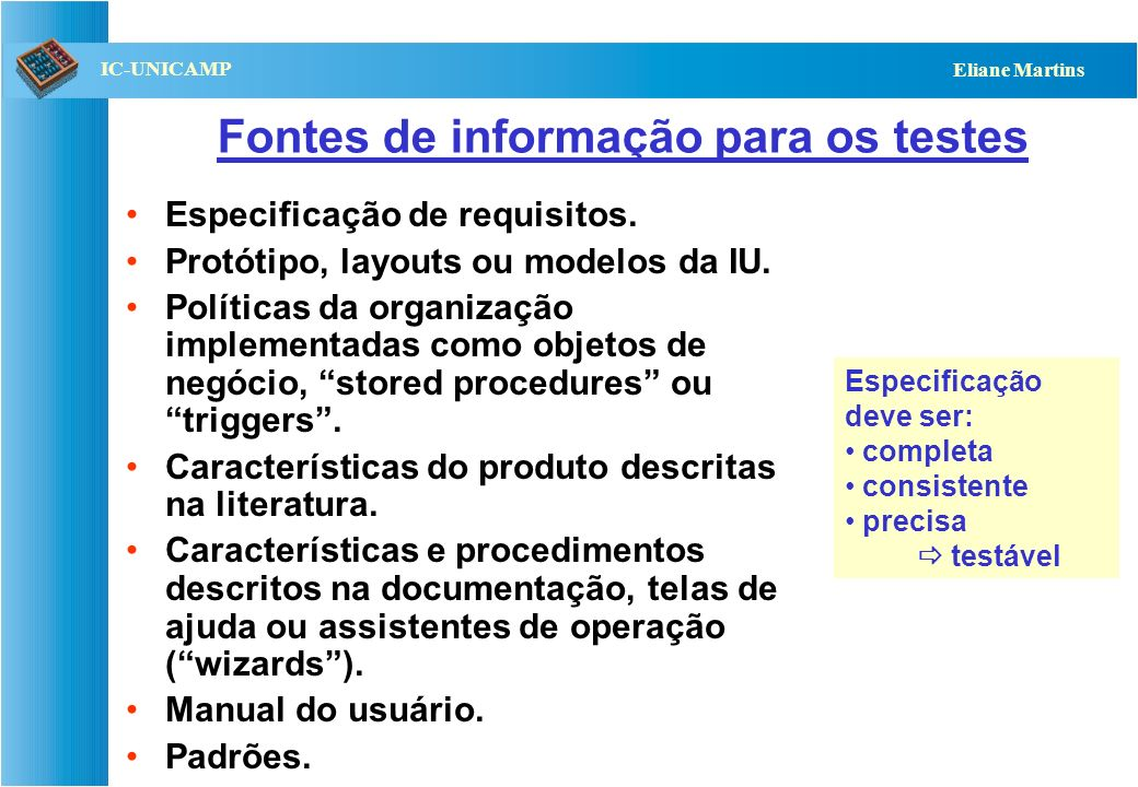Fontes de informação para os testes