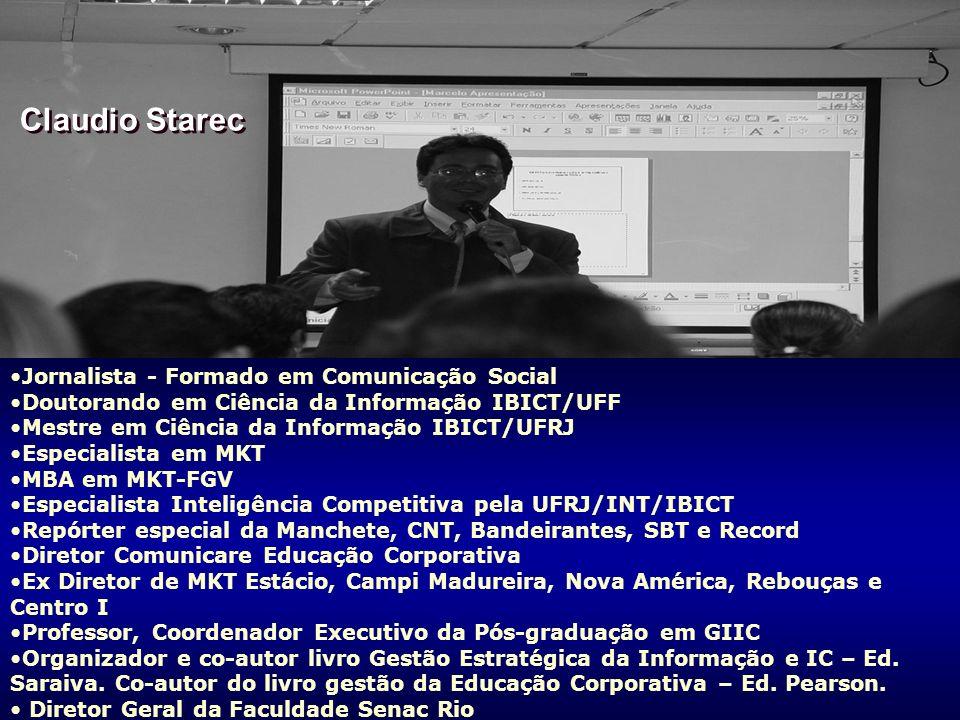 Claudio Starec Jornalista - Formado em Comunicação Social