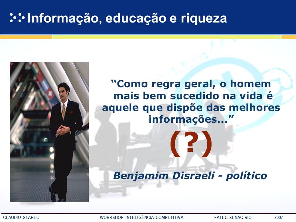 Informação, educação e riqueza