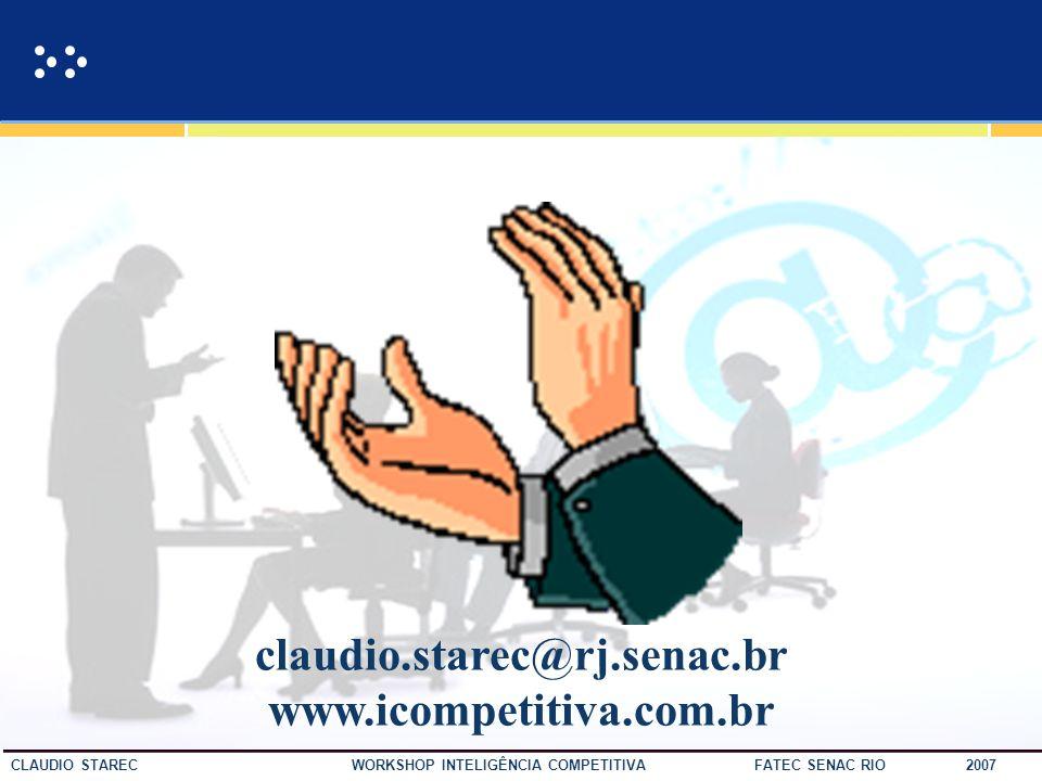 claudio.starec@rj.senac.br www.icompetitiva.com.br