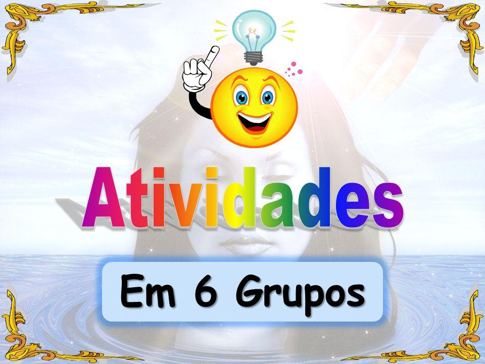 Atividades Em 6 Grupos