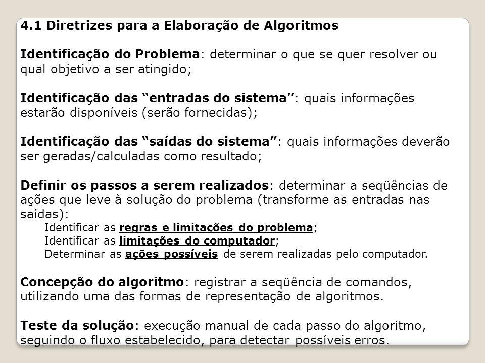 4.1 Diretrizes para a Elaboração de Algoritmos