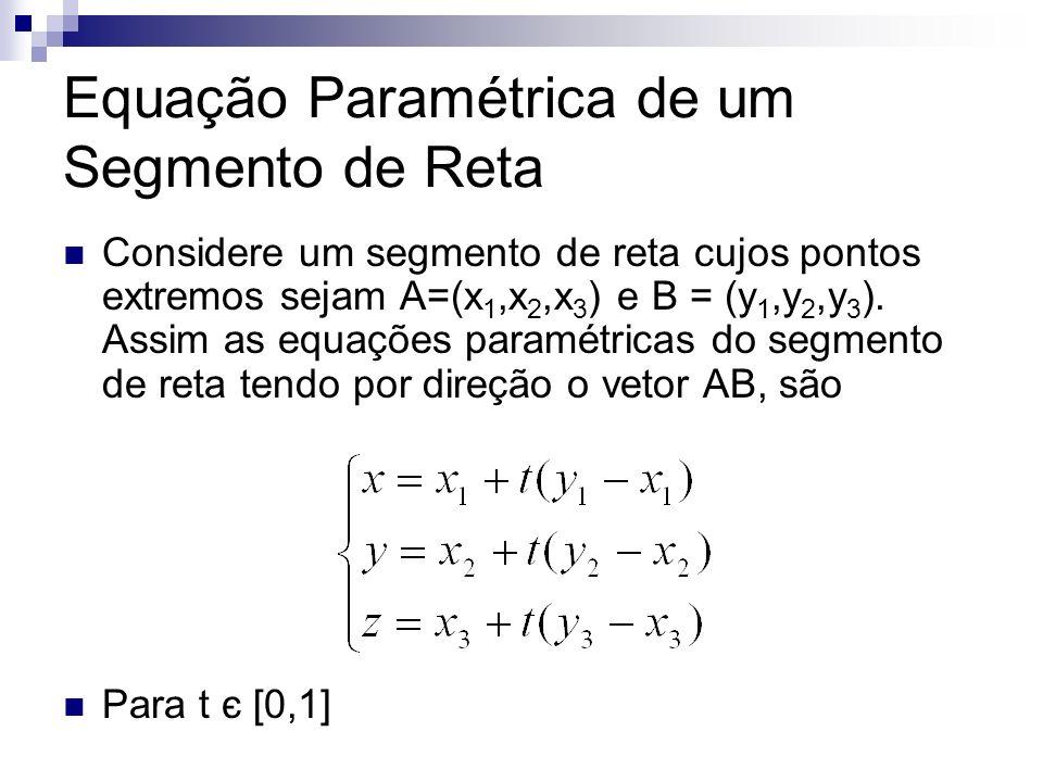 Equação Paramétrica de um Segmento de Reta