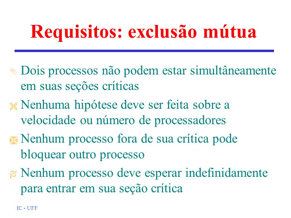 Requisitos: exclusão mútua