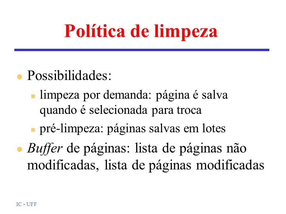 Política de limpeza Possibilidades:
