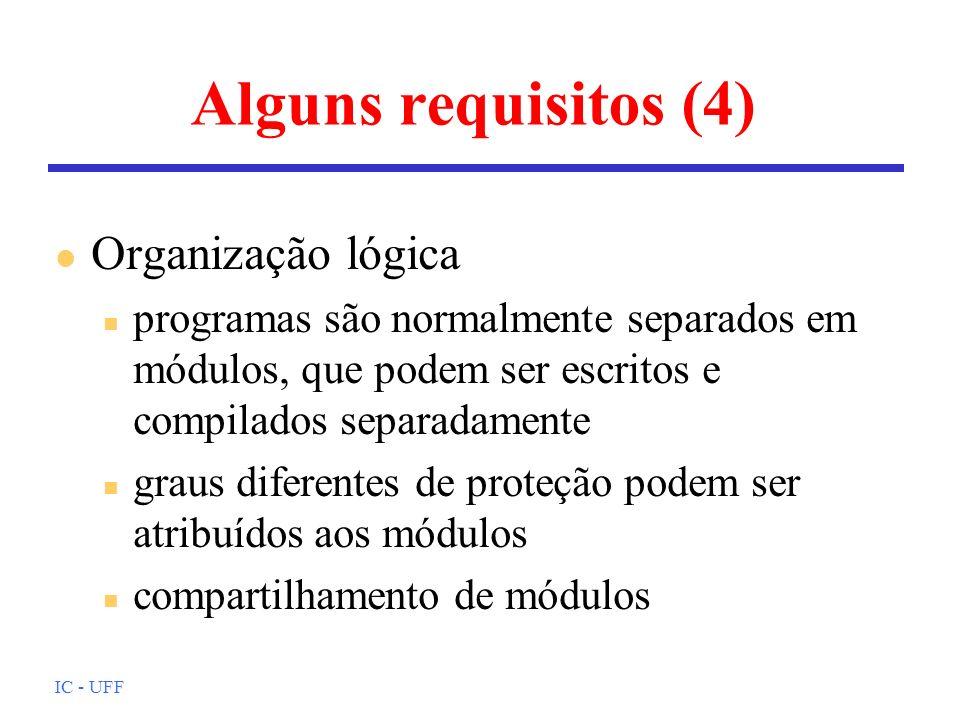 Alguns requisitos (4) Organização lógica