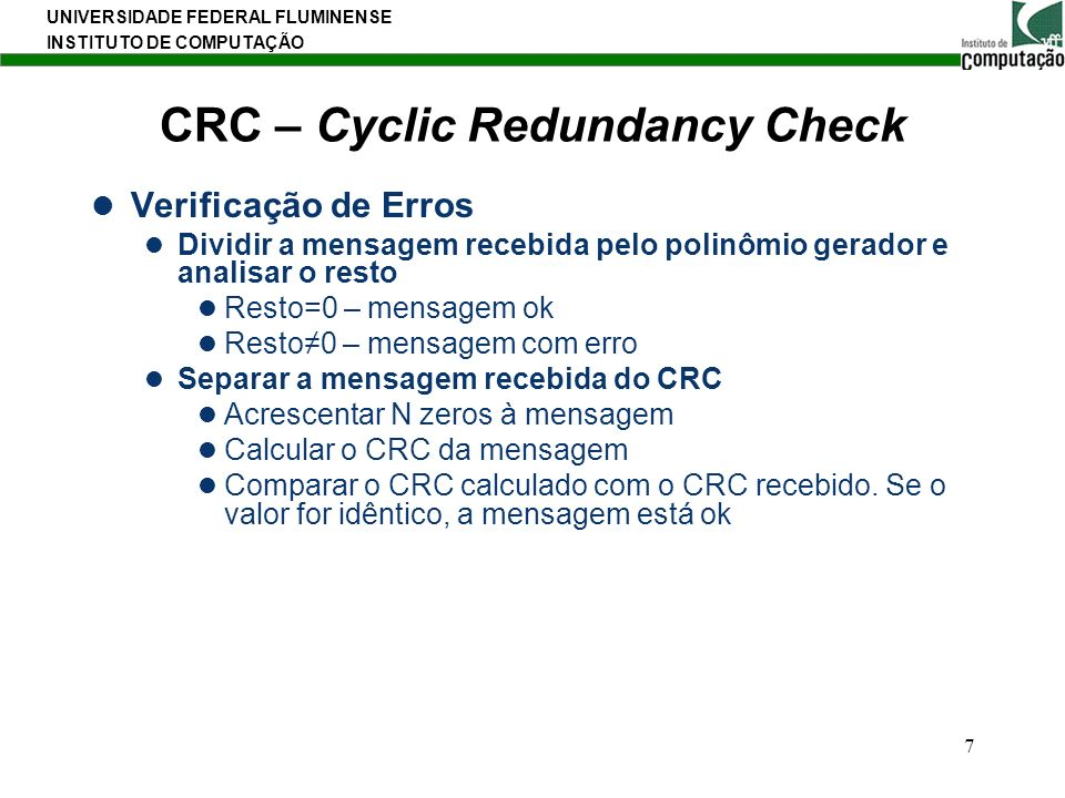 CRC – Cyclic Redundancy Check