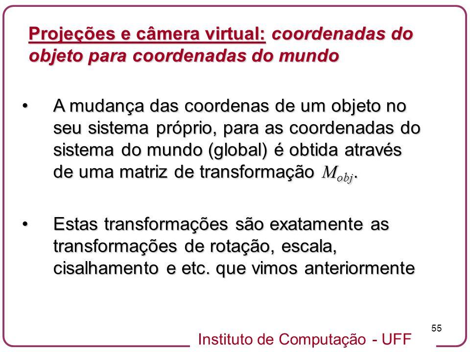 Projeções e câmera virtual: coordenadas do objeto para coordenadas do mundo