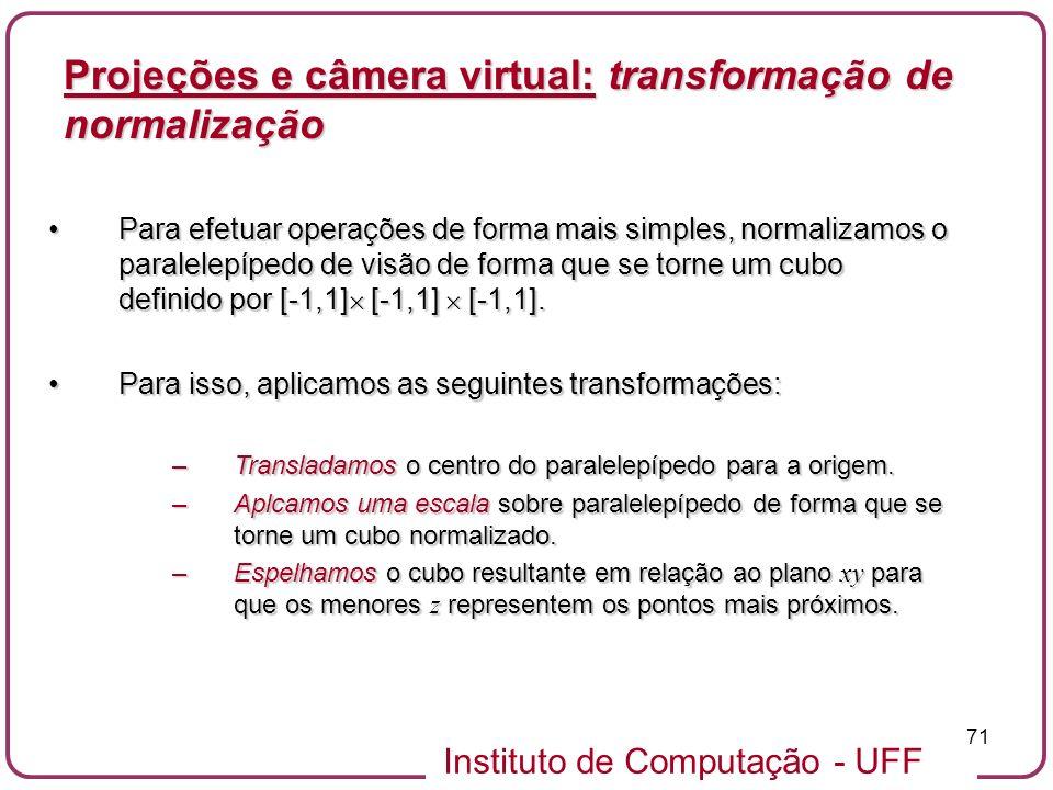 Projeções e câmera virtual: transformação de normalização