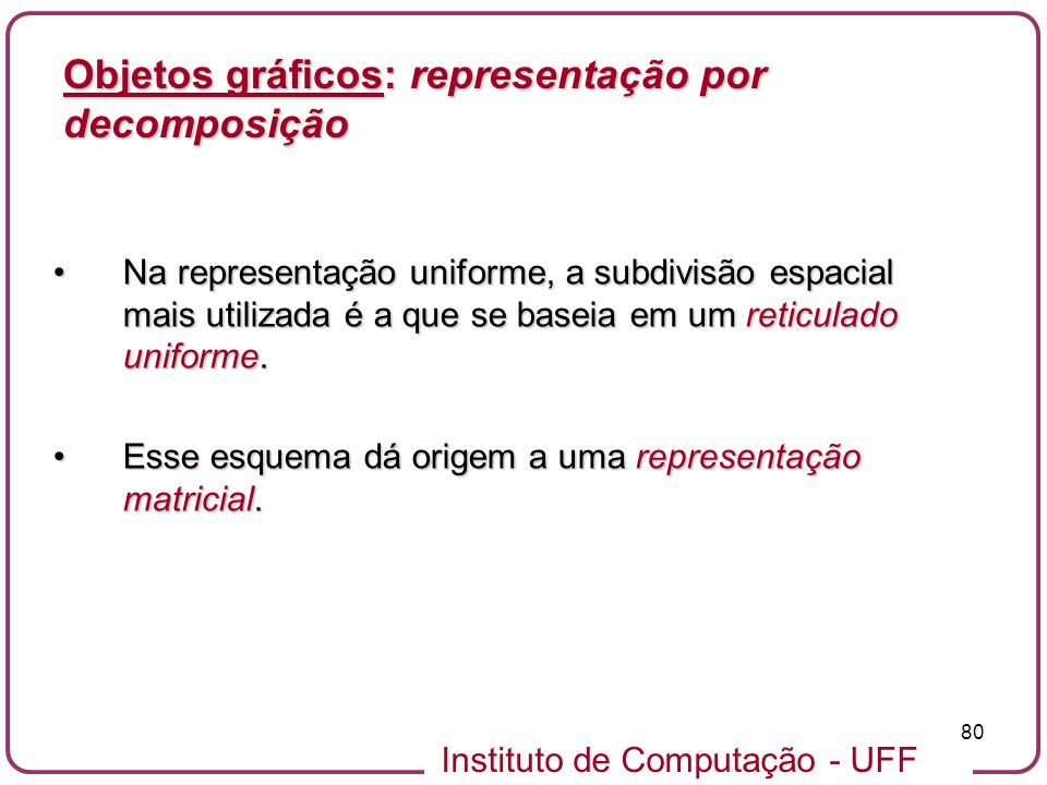 Objetos gráficos: representação por decomposição