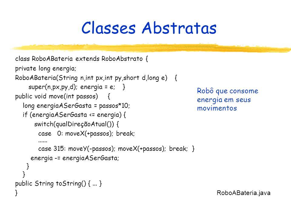 Classes Abstratas Robô que consome energia em seus movimentos