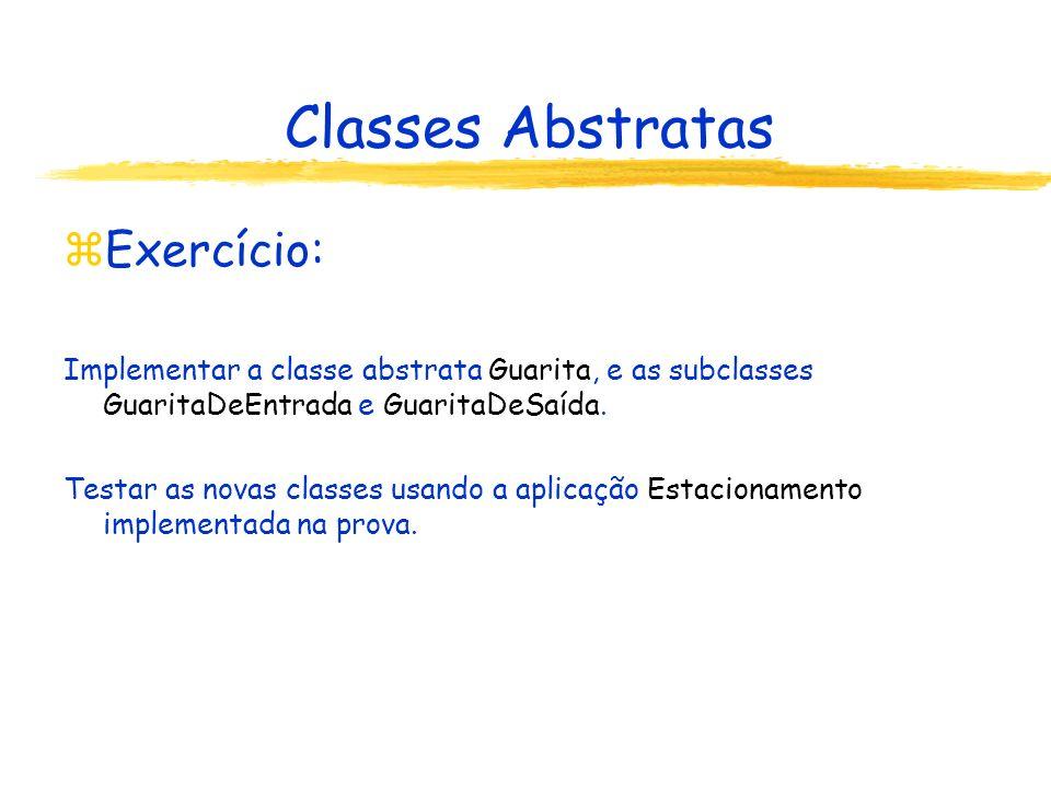 Classes Abstratas Exercício: