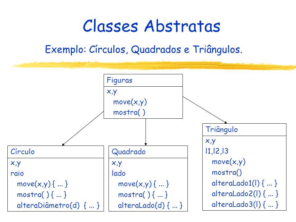 Exemplo: Círculos, Quadrados e Triângulos.