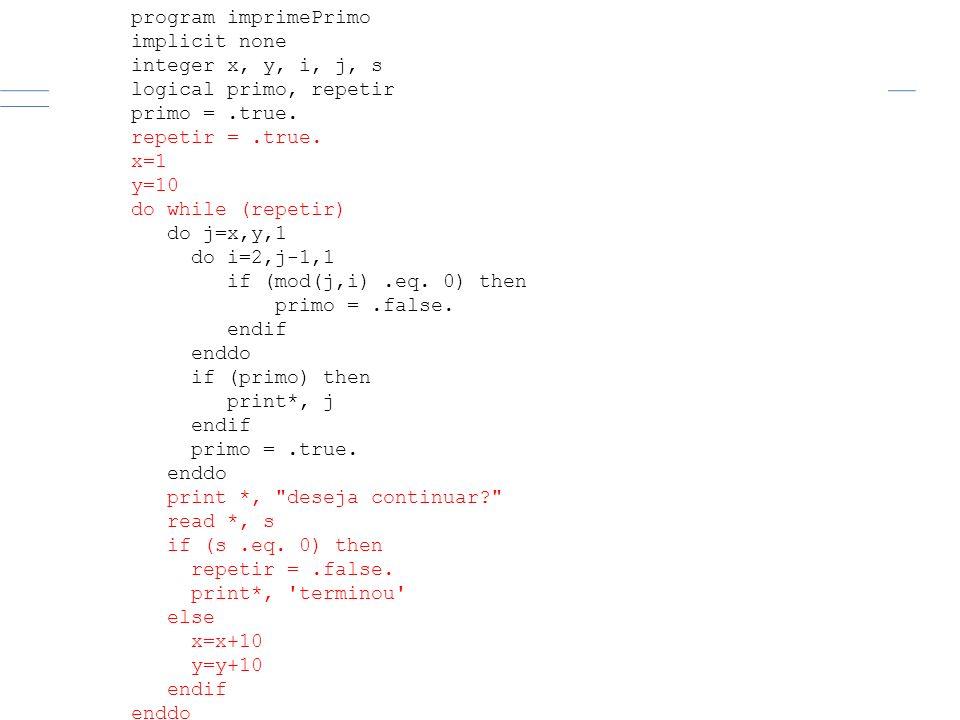 Exercício 3 (repetição contável + condicional)
