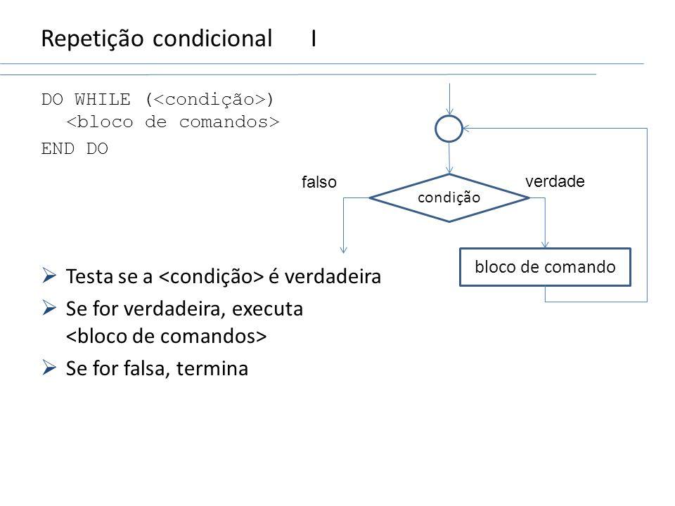 Repetição condicional I