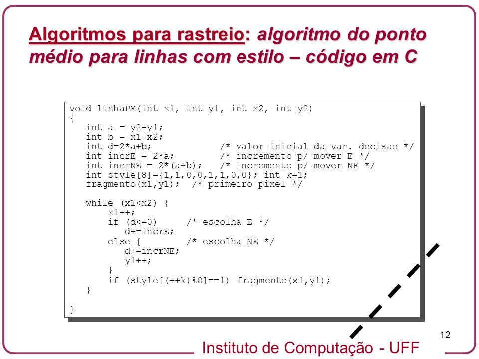 Algoritmos para rastreio: algoritmo do ponto médio para linhas com estilo – código em C
