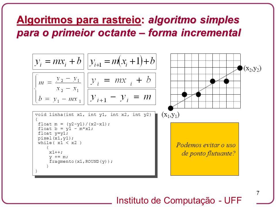 Algoritmos para rastreio: algoritmo simples para o primeior octante – forma incremental