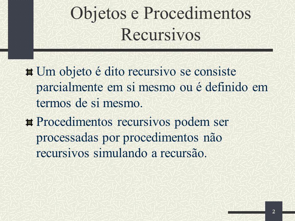 Objetos e Procedimentos Recursivos